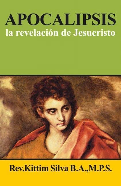 Kittim Silva-Apocalipsis,La Revelación De Jesucristo-