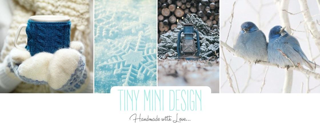 Tiny Mini Design