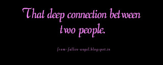 That deep connection between two people.