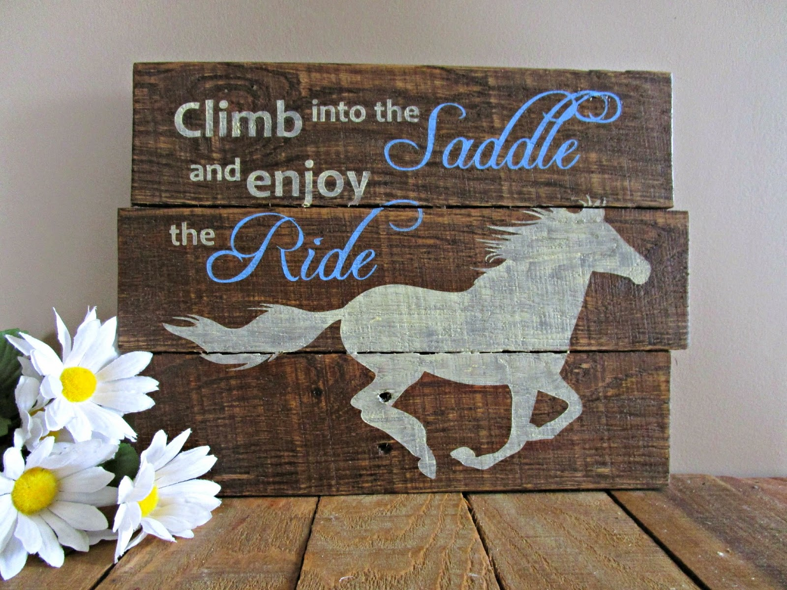Northwoods Attic Quot Climb Into The Saddle Quot Horse Pallet Signs