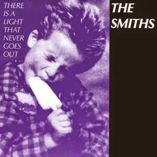 There is a light that never goes out. The Smiths