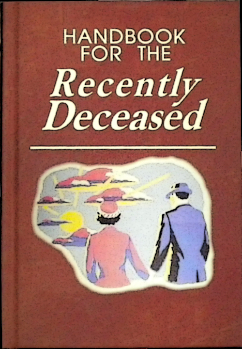 Printable Book Cover Handbook For The Recently Deceased ~ Coastconfan books that never were fabulous