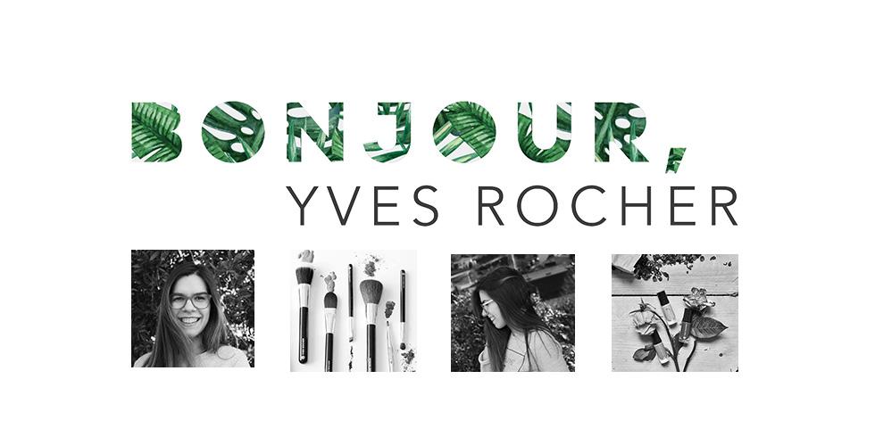 Bonjour, Yves Rocher!