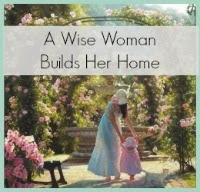 A Wise Woman Builds her Home Link-up