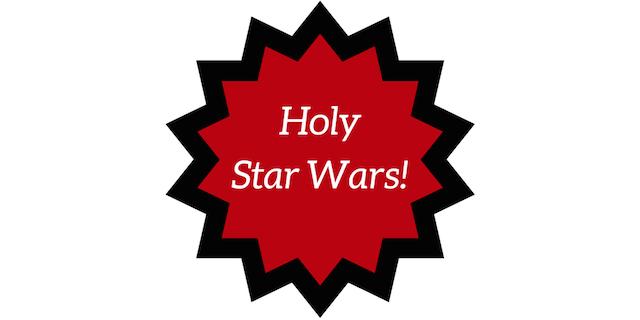 Holy Star Wars!
