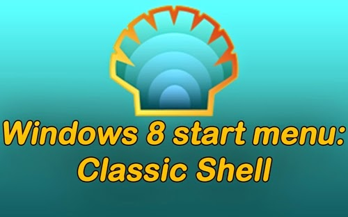 Windows 8 Start Menu Classic Shell