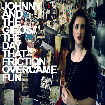 Johnny and the Giros - The Day That Friction Overcame Fun