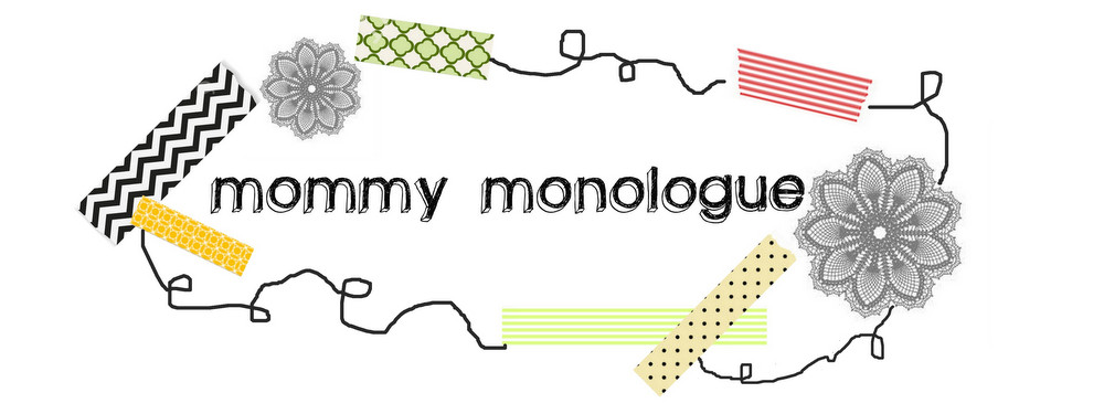 Mommy Monologue