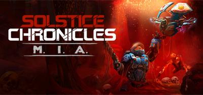 Solstice Chronicles MIA v1.03-CODEX