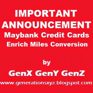 EXTREMELY IMPORTANT ANNOUNCEMENT ON MAYBANK CREDIT CARDS