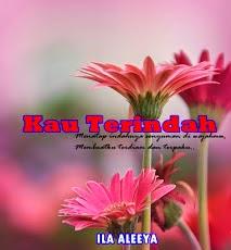 KAU TERINDAH (당신이 귀중한)