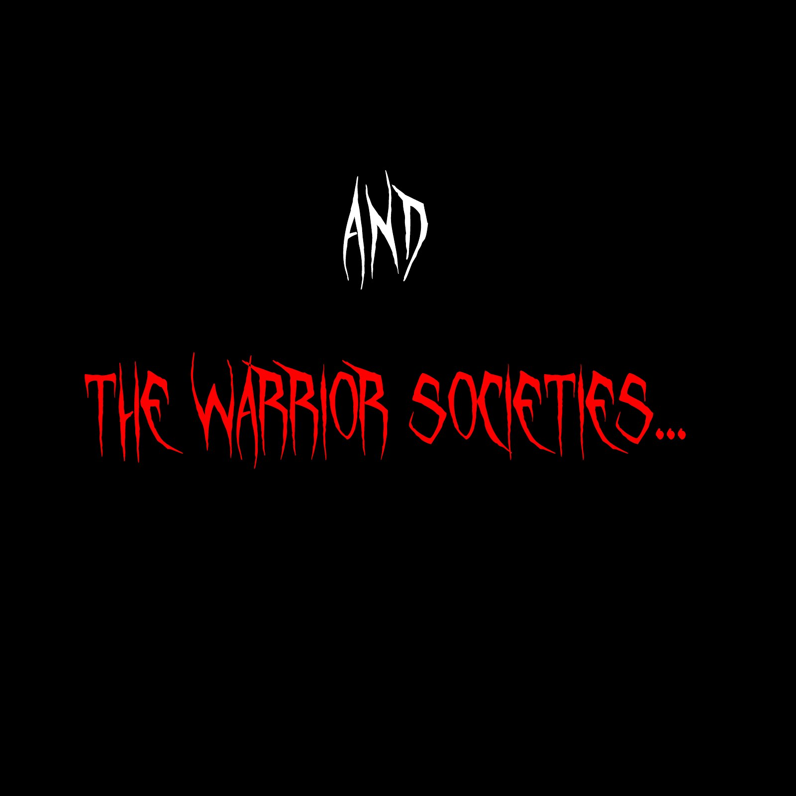 Warrior Societies
