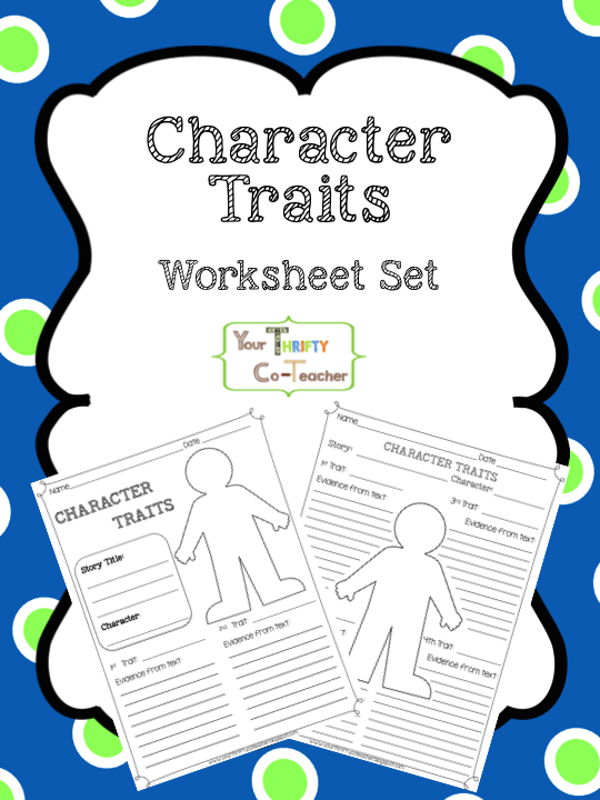 FREEBIE Character Traits Worksheet Your Thrifty CoTeacher – Character Traits Worksheet