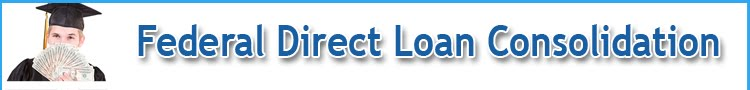 Federal Direct Loan Consolidation