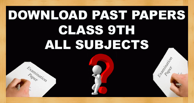 Class 9th Old Papers FBISE (Federal Board) Islamabad