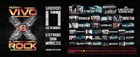 FESTIVAL VIVO X EL ROCK 8. ESTADIO SAN MARCOS. 17 DE DICIEMBRE 2016