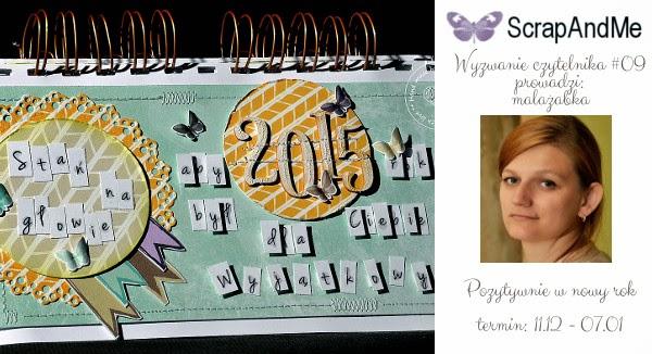 http://blogscrapandme.blogspot.com/2014/12/wyzwanie-z-malazabka-i-wyniki-wyzwania.html