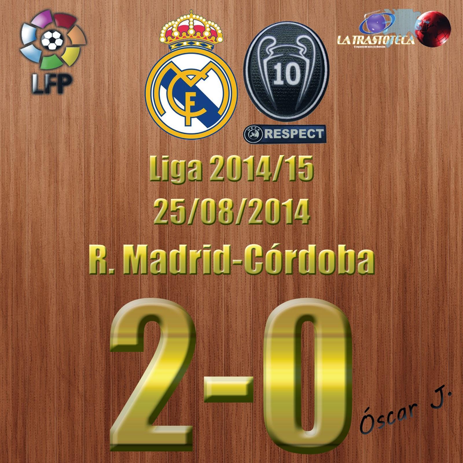 Real Madrid 2 - 0 Córdoba - Jornada 1 - 25/08/2014.
