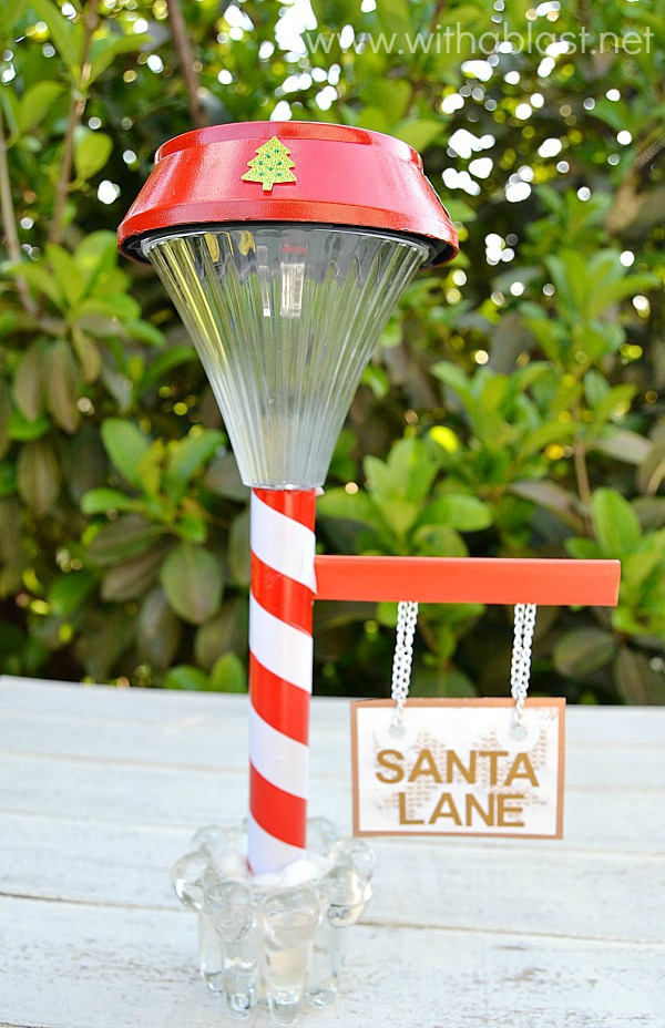 Santa Lane Lamp Post ~ Adorably cute Solar light Lamp Post, which I had changed up a bit and used what I had on hand ~ very easy and simple craft ! {Pinterest pin success!} #Christmas #ChrismasSign www.withablast.net