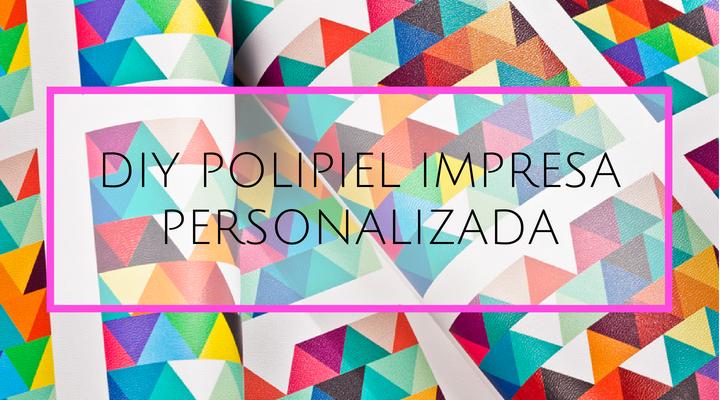 Las posibilidades de la polipiel impresa personalizada para crear nuestros DIY de moda,para accesorios,ropa ,etc...Conocelo y diseña tu estampado.