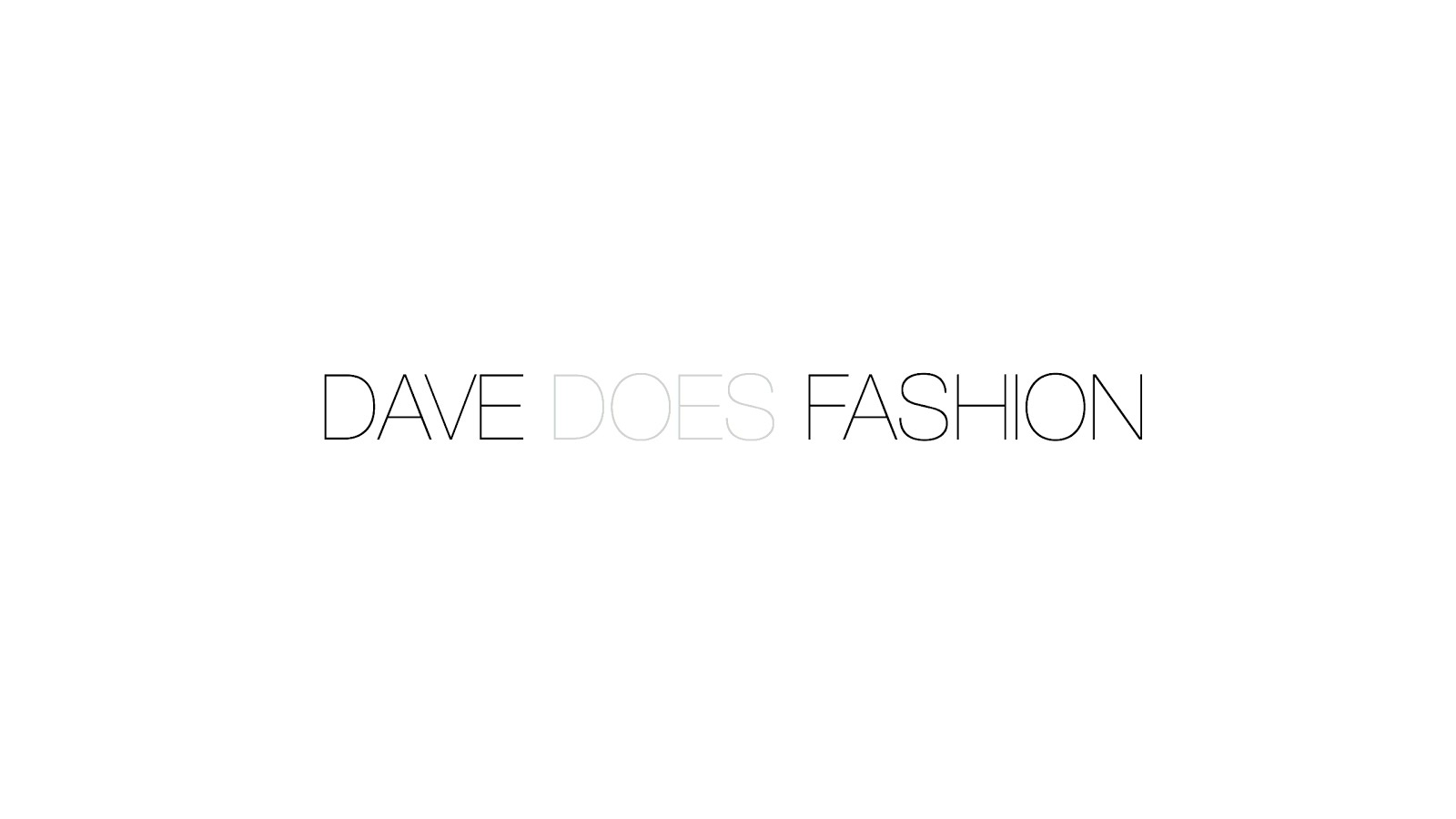 DAVE DOES FASHION
