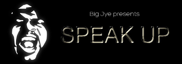 Big Jye presents ...Speak Up