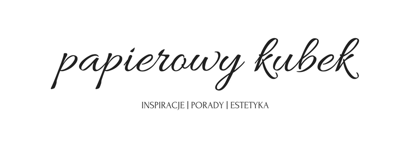 Papierowy Kubek | Blog kreatywny