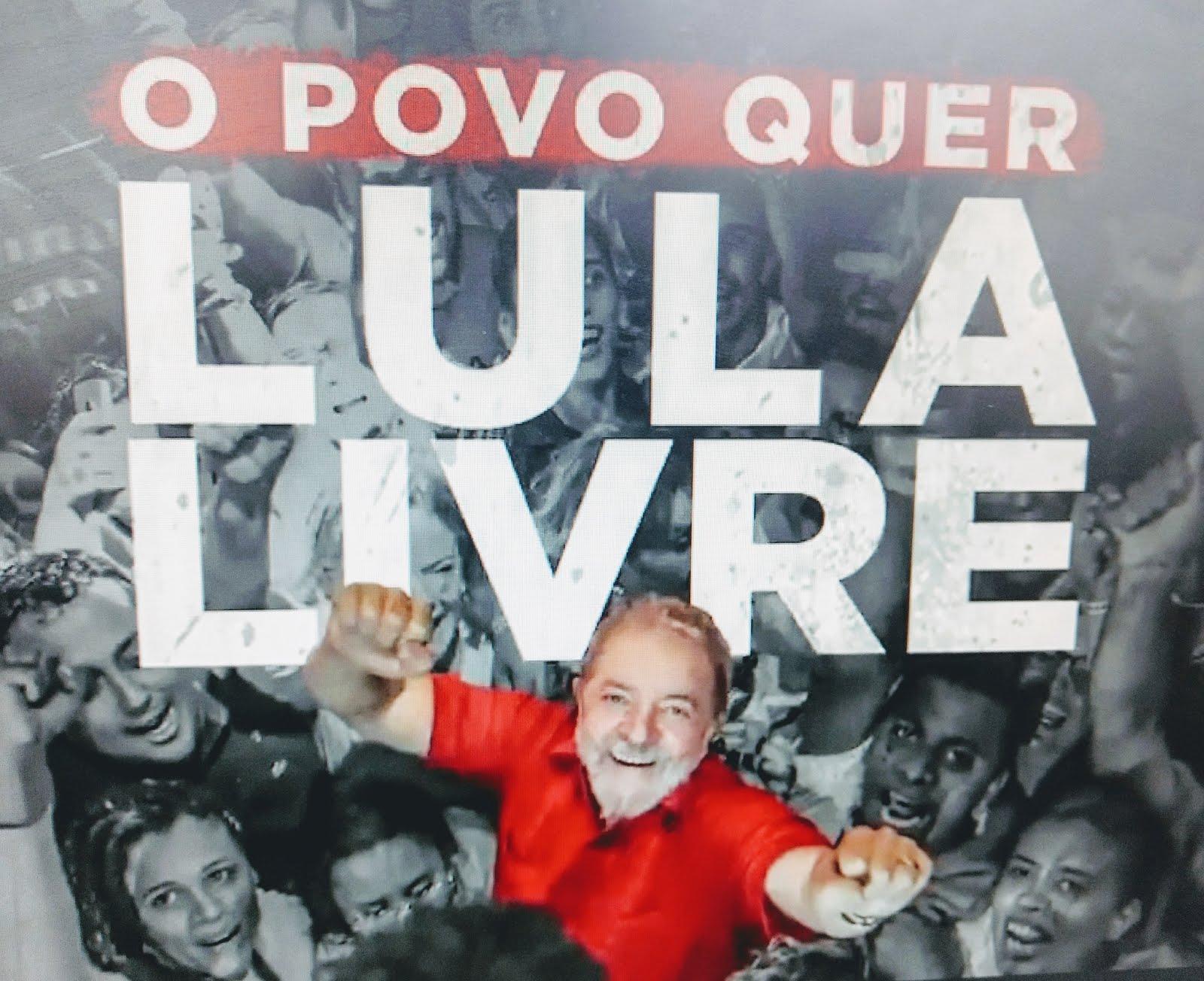 LULA LIVRE!