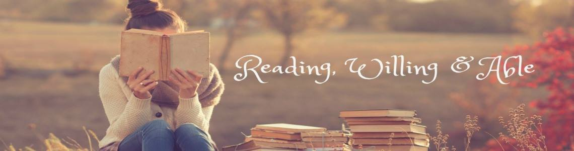 Reading, Willing & Able