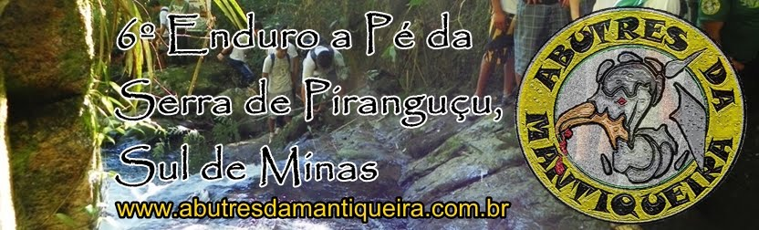 6º Enduro a Pé da Serra de Piranguçu / MG