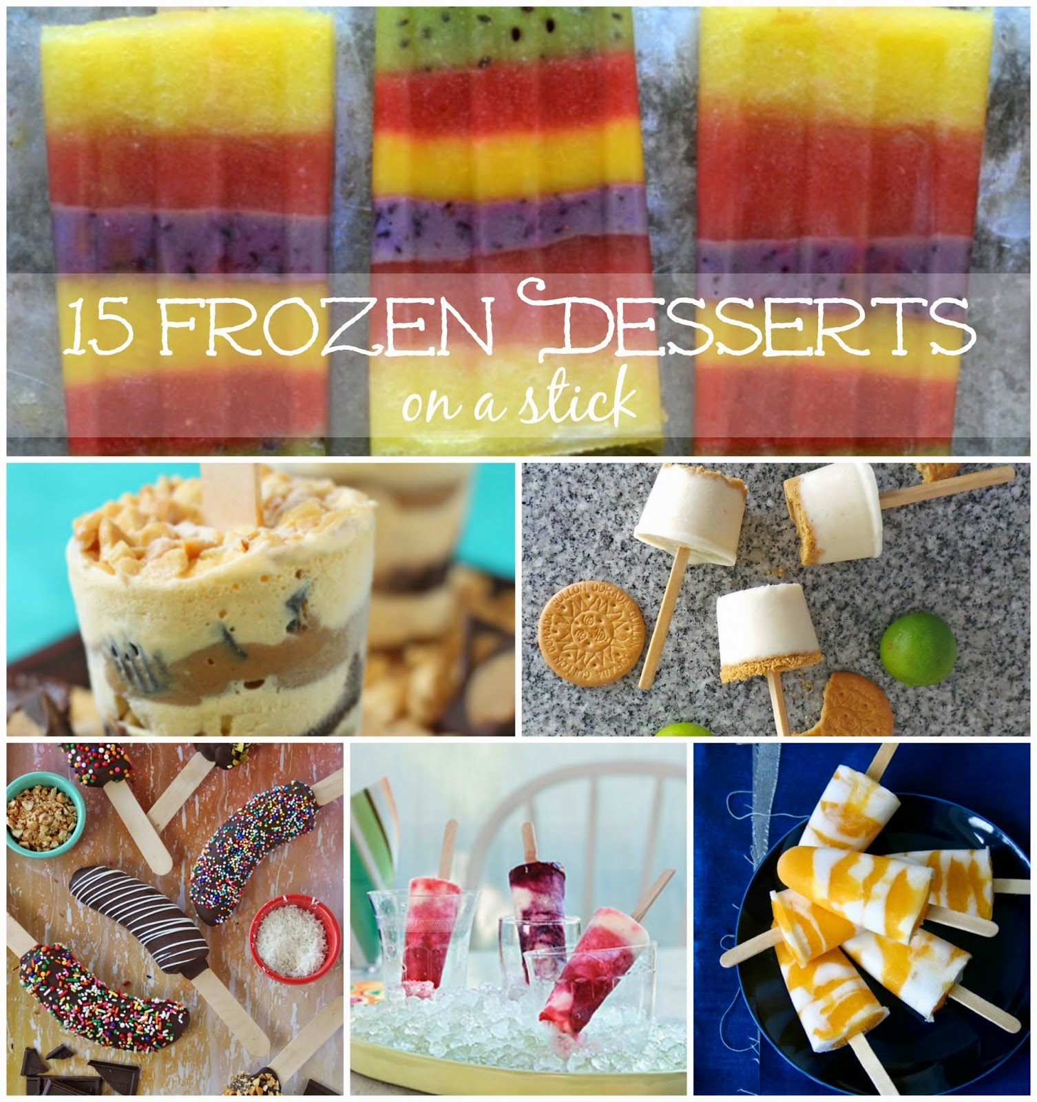 15 Frozen Desserts on a Stick, shared by Melissa Kaylene
