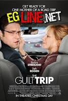 مشاهدة فيلم The Guilt Trip