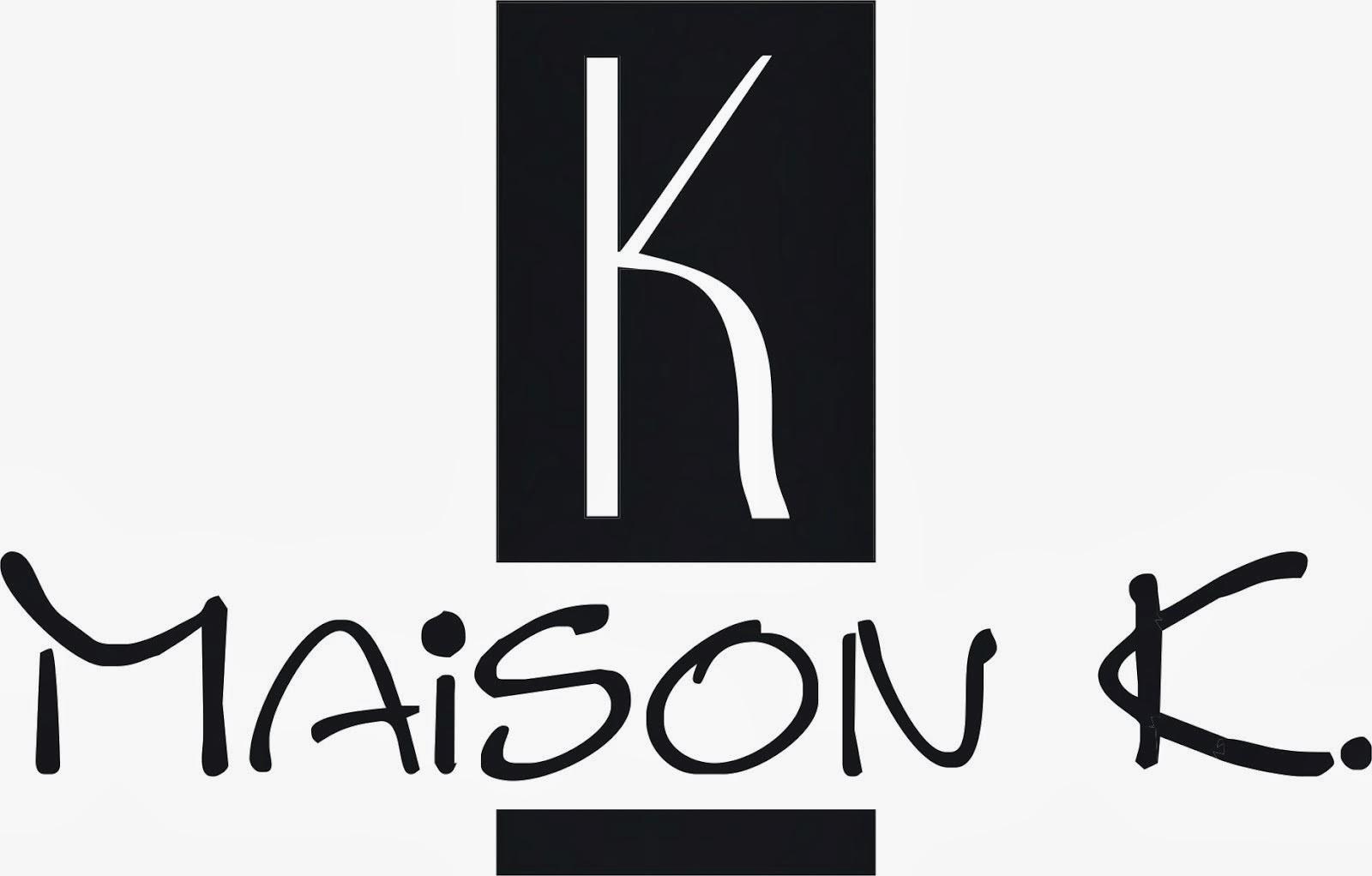 Maison K
