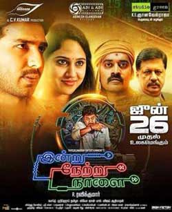 Indru Netru Naalai 2015 Dual Audio Download HDRip 720p 1GB at xcharge.net
