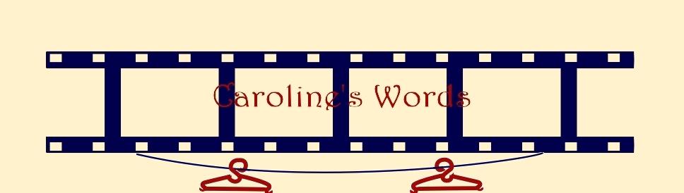 ♡ Caroline's words