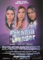 3 Kadın 3 Kader 2013 filmi hd tek part izle |1080p-720p film izle