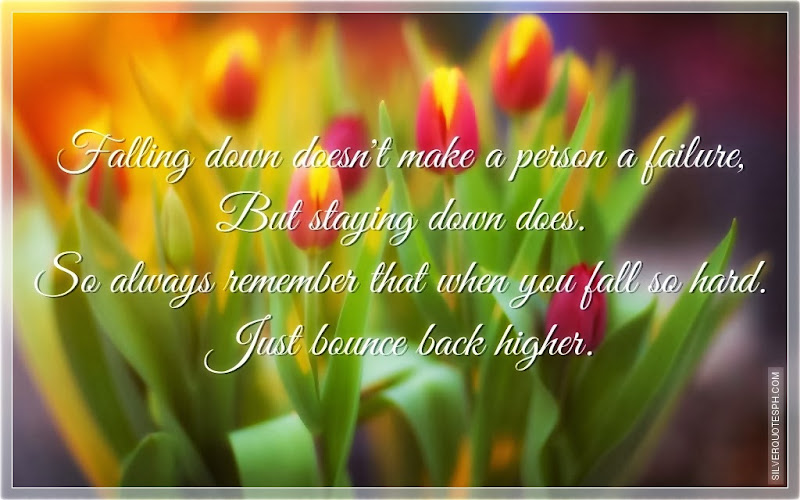 Falling Down Doesn't Make A Person A Failure, Picture Quotes, Love Quotes, Sad Quotes, Sweet Quotes, Birthday Quotes, Friendship Quotes, Inspirational Quotes, Tagalog Quotes