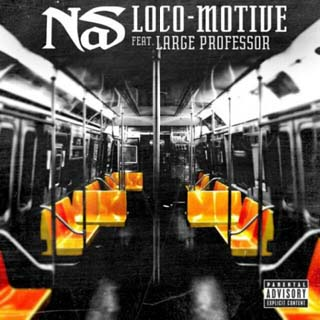 Nas – Loco-Motive Lyrics | Letras | Lirik | Tekst | Text | Testo | Paroles - Source: musicjuzz.blogspot.com