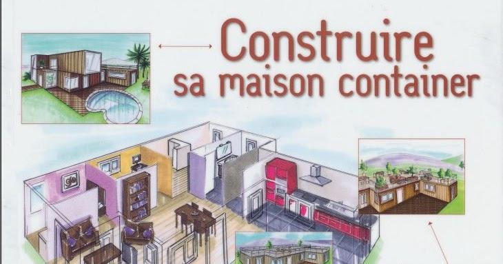 Biblioth que d 39 architecture construire sa maison container - Construire sa maison en container ...