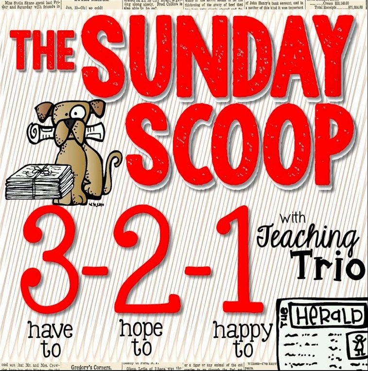 http://teachingtrio.blogspot.com/2014/10/sunday-scoop-101914.html