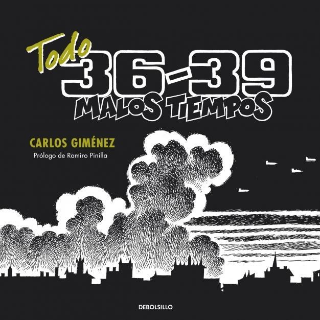 Todo 36-39, malos tiempos; de Carlos Giménez