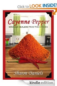 Free eBook Feature: Cayenne Pepper Cures by Sharon Daniels