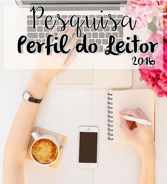 Pesquisa - Perfil do Leitor - 2016