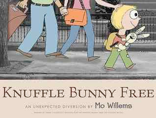 bookcover of KNUFFLE BUNNY FREE: An Unexpected Diversion by Mo Willems