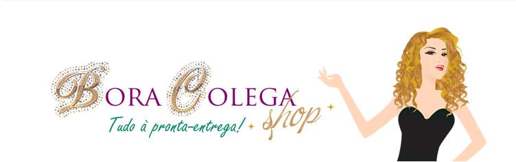 #Parcerias -  Bora Colega Shop!