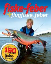 Fiske-Feber & Flugfiske-Feber E-zine