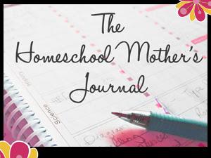 The Homeschool Mother's Journal {Week 30}