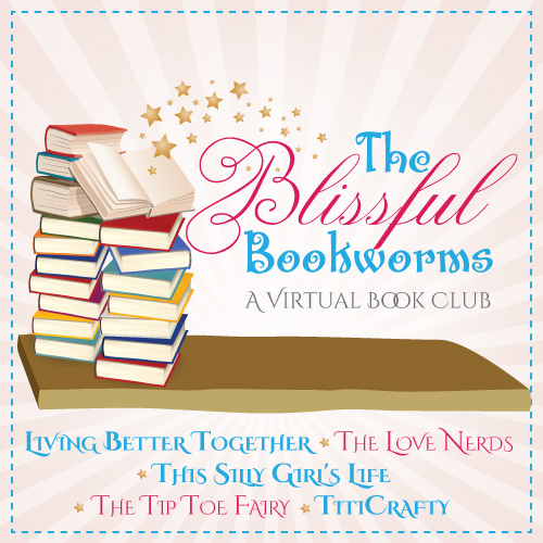 The Blissful Bookworms www.livingbettertogether.com