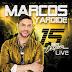Marcos Yaroide – 15 Años Después [Live]