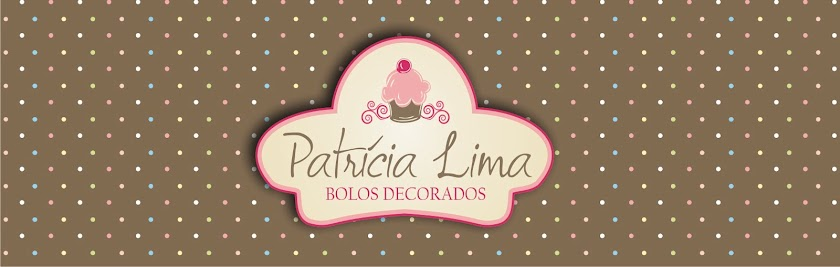 Patrícia Lima | Bolos Decorados